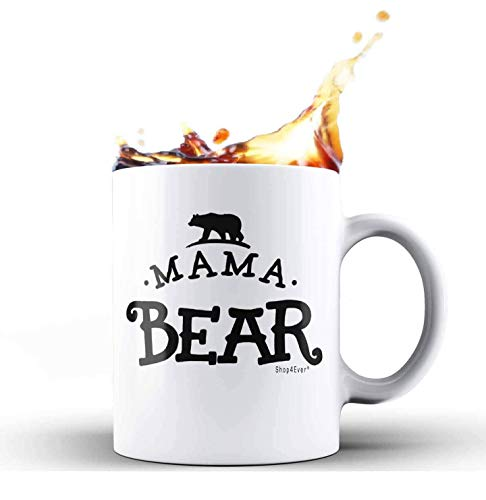Shop4Ever Mama Bear Novelty Ceramic Coffee Mug Tea Cup Gift ~ Mothers Day ~ (11 oz, White)