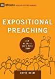Expositional Preaching: How We Speak God's Word Today (9marks: Building Healthy Churches Book 7)