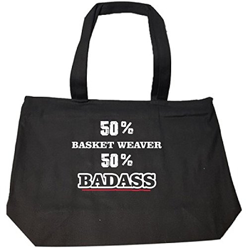 Basket Weaver Tote (50% Basket Weaver 50% Badass Cool Gift - Tote Bag With Zip)
