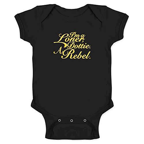 I'm A Loner Dottie. A Rebel. Black 18M Infant Bodysuit