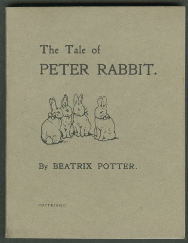 [The Tale of Peter Rabbit 1902 First Edition] (Peter Cotton Tail)