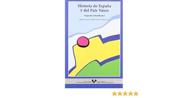 Historia de España y del País Vasco. Segundo de Bachillerato ...