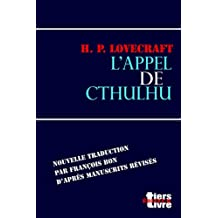 L'appel de Cthulhu (Lovecraft, nouvelle traduction)