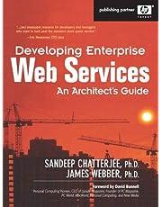 Developing Enterprise Web Services: An Architect's Guide: An Architect's Guide