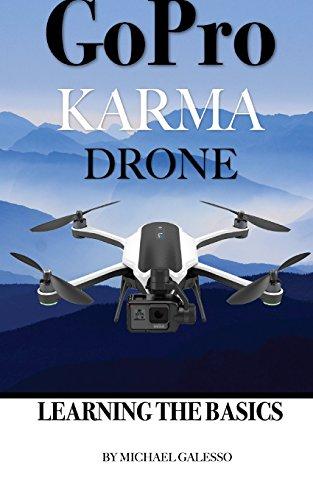 Gopro Karma Drone: Learning the Basics