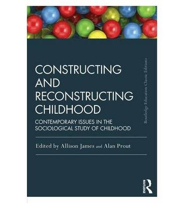 [(Constructing and Reconstructing Childhood: Contemporary Issues in the Sociological Study of Childhood)] [Author: Allison James] published on (October, 2014) pdf epub