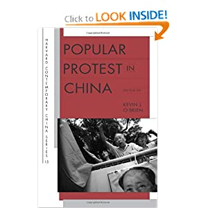 Popular Protest in China (Harvard Contemporary China) Kevin J. O'Brien