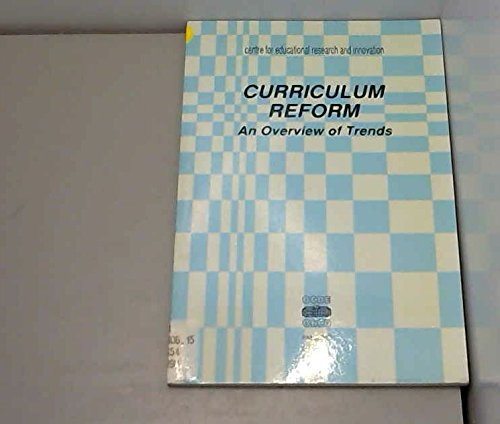 Curriculum Reform: An Overview of Trends