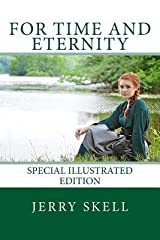 [ For Time and Eternity BY Skell, Jerry ( Author ) ] { Paperback } 2013 Paperback