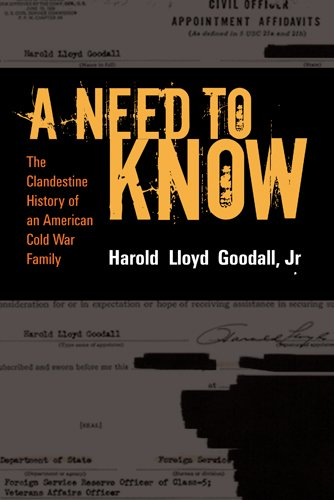 A Need to Know: The Clandestine History of a CIA Family by Brand: Left Coast Press