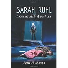 Sarah Ruhl: A Critical Study of the Plays