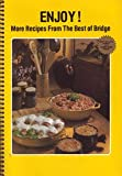 img - for Enjoy! More Recipes from the Best of Bridge book / textbook / text book