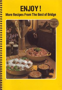 Enjoy! More Recipes from the Best of Bridge