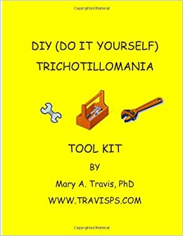 Amazon diy do it yourself trichotillomania toolkit practical amazon diy do it yourself trichotillomania toolkit practical tips includes stages of change eight week recovery program reproducible charts and solutioingenieria Image collections
