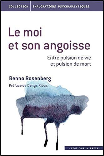 Livres gratuits Le moi et son angoisse : entre pulsion de vie et pulsion de mort epub, pdf