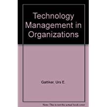 Technology Management in Organizations