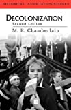 img - for [(Decolonization: The Fall of the European Empires)] [Author: Muriel E. Chamberlain] published on (December, 1999) book / textbook / text book