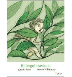 Un angel travieso / A Mischievous Angel(Hardback) - 2012 Edition PDF