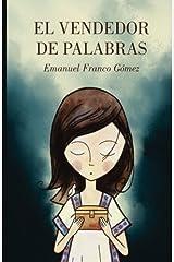 El vendedor de palabras (Spanish Edition) Paperback
