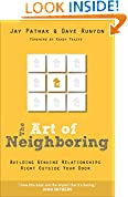 #9: The Art of Neighboring: Building Genuine Relationships Right Outside your Door