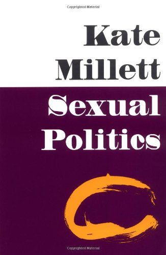 Sexual Politics by Kate Millett