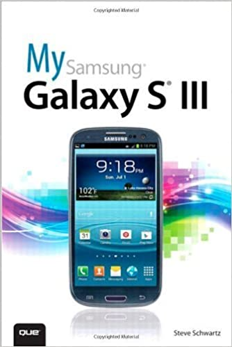 My Samsung Galaxy S III by Steve Schwartz (2012-11-19)