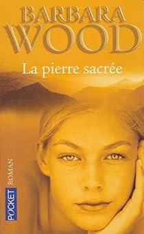 La pierre sacrée par Wood