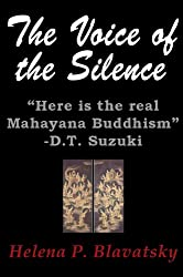 The Voice of the Silence (Zen and Now Book 1)