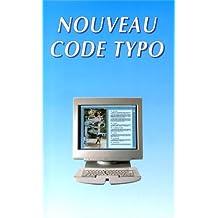 Le nouveau code typographique