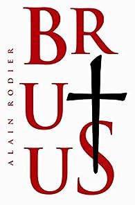Brutus par Alain Rodier (II)