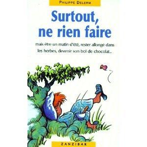 """Afficher """"Surtout, ne rien faire"""""""