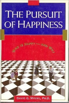 The Pursuit of Happiness: What Makes a Person Happy-And Why