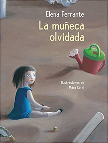 La muñeca olvidada / The Beach at Night (Spanish Edition): Elena Ferrante: 9788448846893: Amazon.com: Books