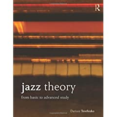 Jazz Theory: From Basic to Advanced Study from Routledge