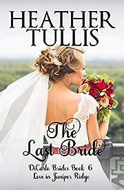 The Last Bride (DiCarlo Brides Book 6)