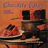 Chocolate Cakes, Kathy Farrell-Kingsley, 1562828541