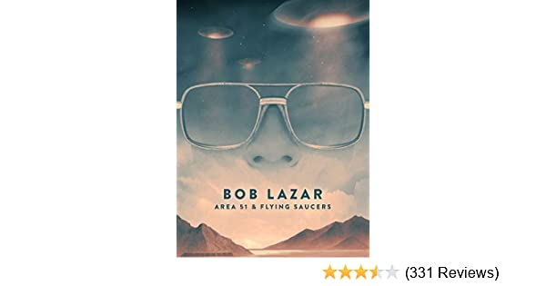 Amazon com: Watch Bob Lazar: Area 51 & Flying Saucers