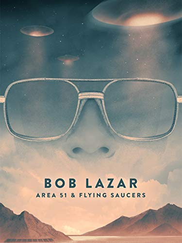 Bob Lazar: Area 51 & Flying - Tea Edge Saucer