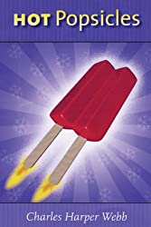 Hot Popsicles (Wisconsin Poetry Series)