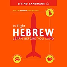 In-Flight Hebrew: Learn Before You Land Audiobook by Living Language Narrated by Living Language