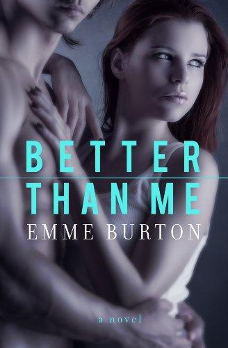 Better Than Me (Better Than Series Book 1)
