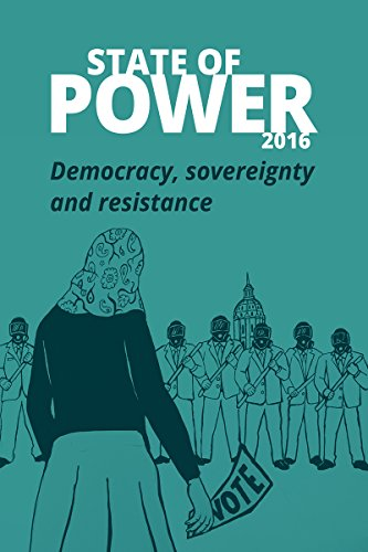 State of Power 2016: Democracy, power and resistance