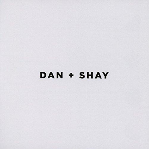 Music : Dan + Shay