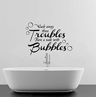 WASH AWAY YOUR TROUBLES BATHROOM QUOTE VINYL WALL ART DECAL STICKER 16  COLOURS AVAILABLE (Black Nice Design
