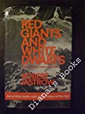 Red Giants and White Dwarfs, Robert Jastrow, 0060121815