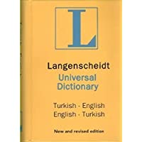 Langenscheidt's Universal Dictionary: English - Turkish / Turkish - English New and Revised Edition