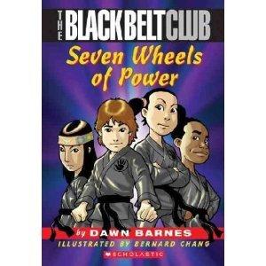 (Black Belt Club #1: The Seven Wheels Of Power)
