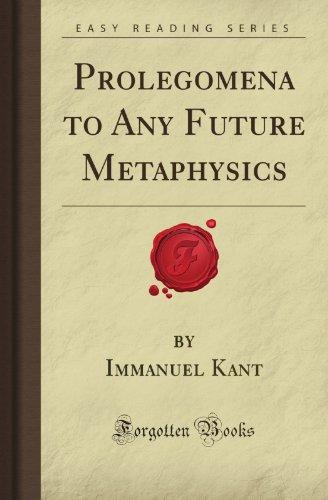 Prolegomena to Any Future Metaphysics (Forgotten Books)