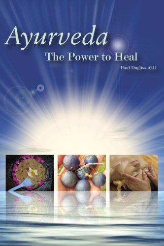 Read Online Ayurveda - The Power to Heal pdf epub