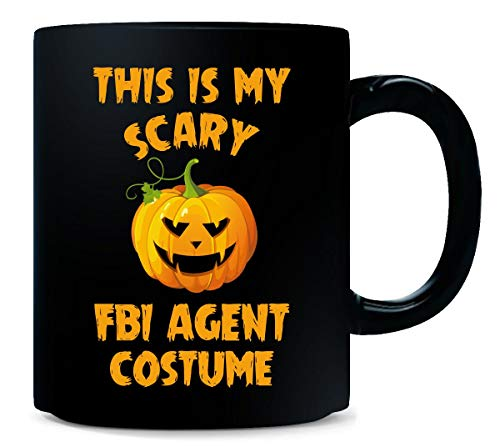 This Is My Scary Fbi Agent Costume Halloween Gift - Mug for $<!--$17.99-->